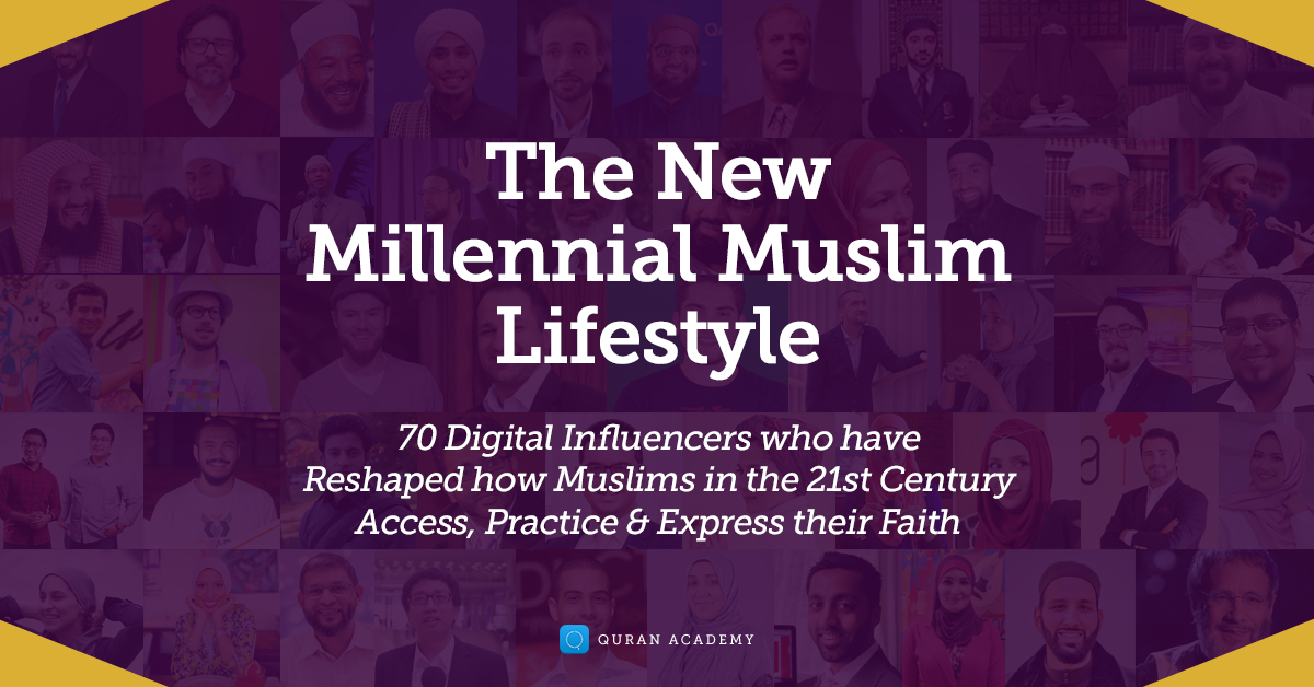 14c12c20 70 Digital Muslim Influencers Sharing Their Thoughts On the New Millennial  Muslim Lifestyle