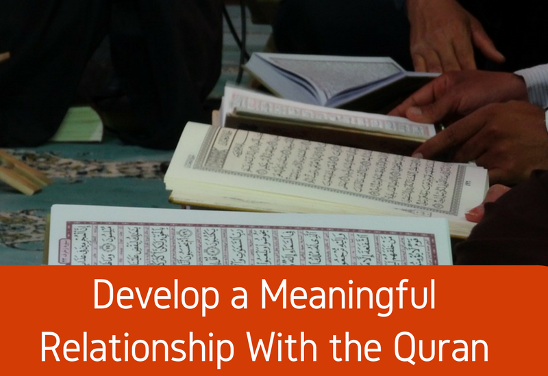 develop relationship with quran