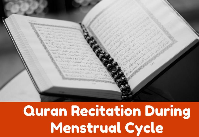 quran recitation during menstrual cycle