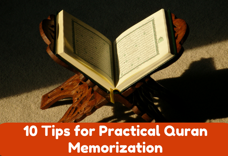 tips for practical quran memorization