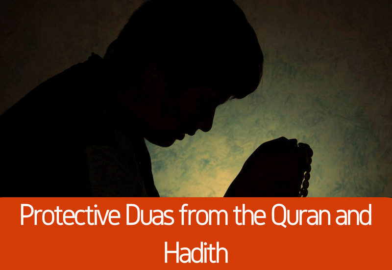 Protective Duas from the Quran and Hadith