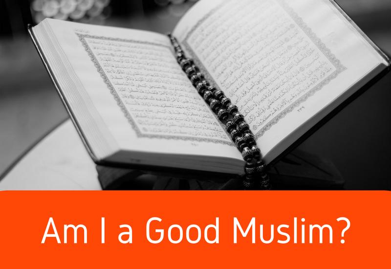 am i a good muslim