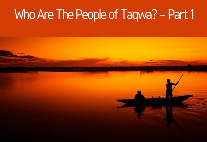 the people of taqwa