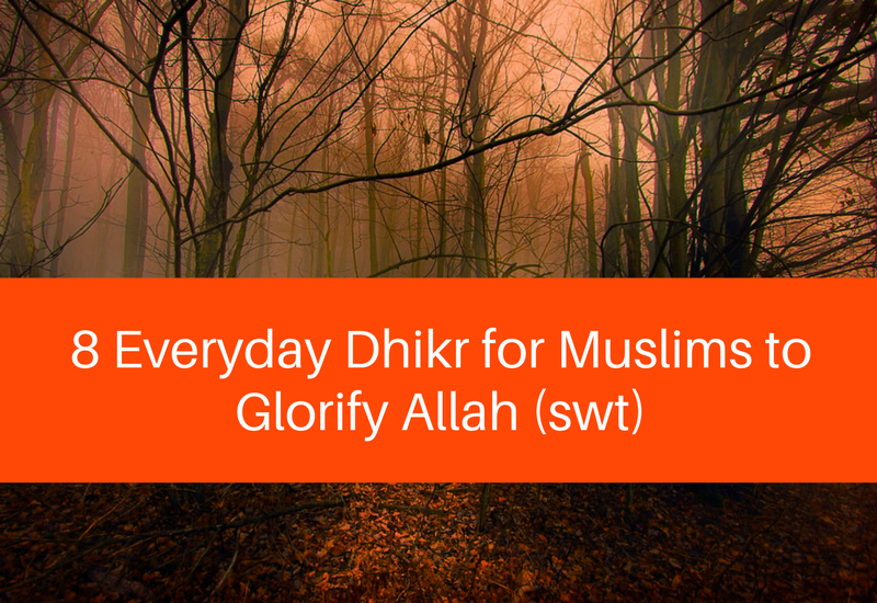 everyday dhikr for muslims