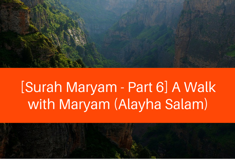 surah maryam part 6